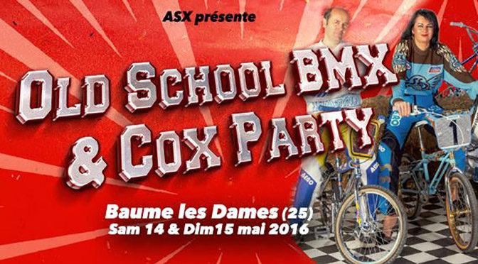 2016 OLDSCHOOL BMX & COX PARTY (Baume Les Dames)