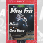 1990 Mega Free - Bicross & Skate-Board - TV Bercy
