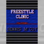 1986 - Freestyle Clinic / Dennis McCoy