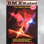 1987 - BMX-Rated / The Reno Show