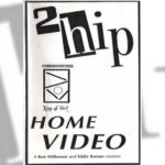 1988 - 2Hip / Home Video