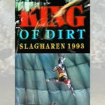 1993 - King Of Dirt - Slagharen / Pays-Bas