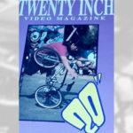 1994 - Twenty Inch Video Mag #2
