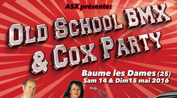 2016 – OLDSCHOOL BMX & COX PARTY (Baume-les-Dames)
