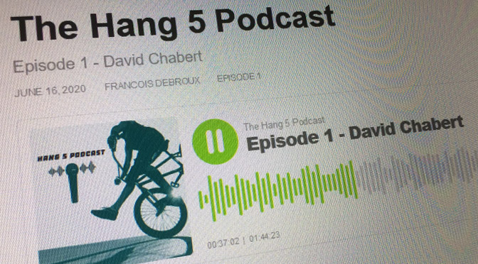 2020 – The Hang 5 Podcast – David Chabert