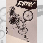 1985 Rippin' - BMX Action Trick Team