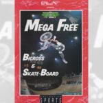 1990 Mega Free - Bicross & Skate-Board - TV Bercy