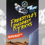 1985 - BMX Plus / Freestyle's Raddest Tricks