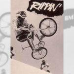 1985 - Rippin' - BMX Action Trick Team