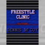 1986 - Freestyle Clinic / Dennis McCoy