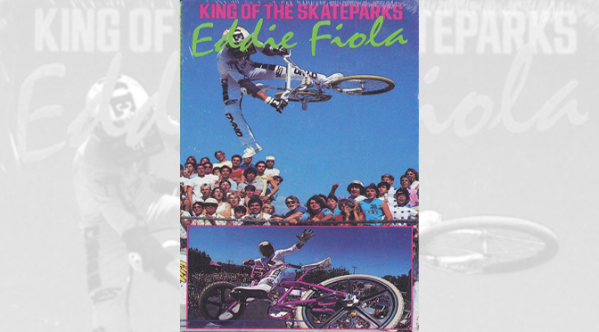 1988 – Eddie Fiola: King Of The Skateparks