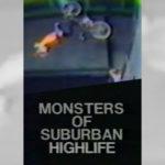 1991 - Monsters Of Suburban Highlife